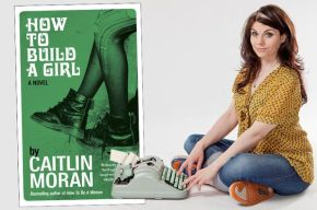 How To Build A Girl by CaitlinMoran