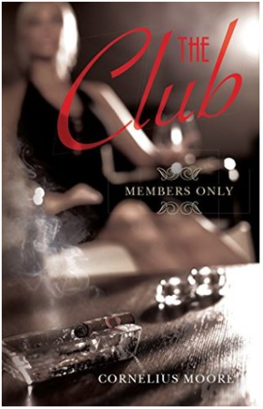 The Club by Cornelius Moore